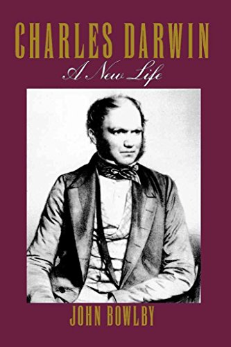 [Charles Darwin: a New Life] (By: John Bowlby) [published: October, 1992]