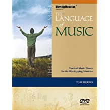 The Language of Music [With DVD ROM] (Worship Musician! Presents)