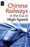 Chinese Railways in the Era of High Speed (0)