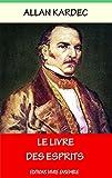 Image de Le livre des Esprits: Edition Intégrale - Livres I à IV