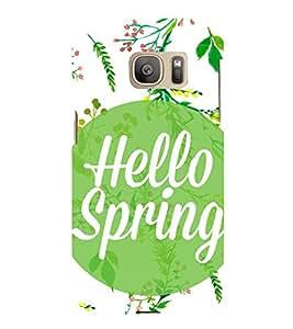 hello Spring 3D Hard Polycarbonate Designer Back Case Cover for Samsung Galaxy S7 :: Samsung Galaxy S7 G930F :: Samsung Galaxy S7 Duos G930FD