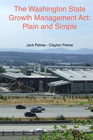 The Washington State Growth Management Act: Plain and Simple