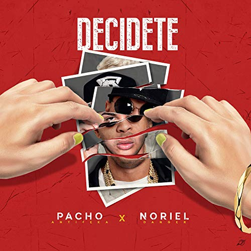 Decidete [Explicit]