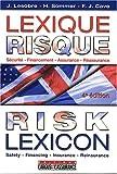 Lexique Risque - Risk Lexicon - Français, anglais et américain; Sécurité-Financement-Assurance-Réassurance