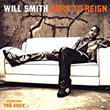 WILL SMITH: Born to Reign (Audio CD)