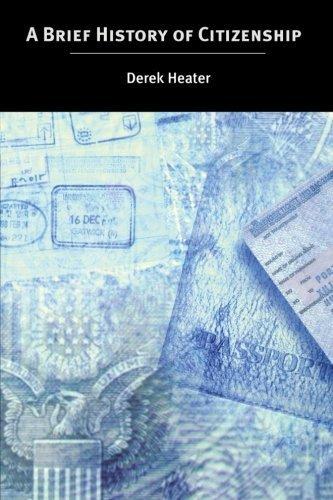 A Brief History of Citizenship by Derek Heater (2004-07-07)