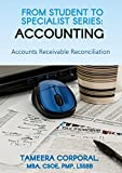 From Student to Specialist Series: Accounts Receivable Reconciliaition (Accounting Book 3) (English Edition)