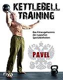 Kettlebell-Training: Das Fitnessgeheimnis der russischen Spezialeinheiten