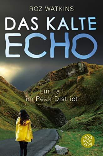 Buchseite und Rezensionen zu 'Das kalte Echo: Ein Fall im Peak District' von Roz Watkins