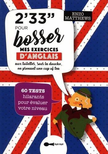 2,33 min pour bosser mes exercices d'anglais : 60 tests hilarants pour valuer votre niveau