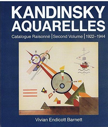 Kandinsky : Aquarelles, catalogue raisonné, tome 2 : 1922-1944