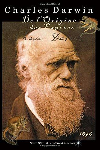 L'Oeuvre de Darwin: De l'origine des espces (texte intgral)