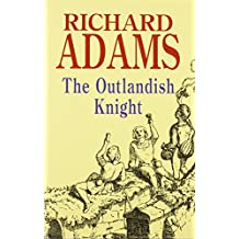 The Outlandish Knight (Severn House Large Print)