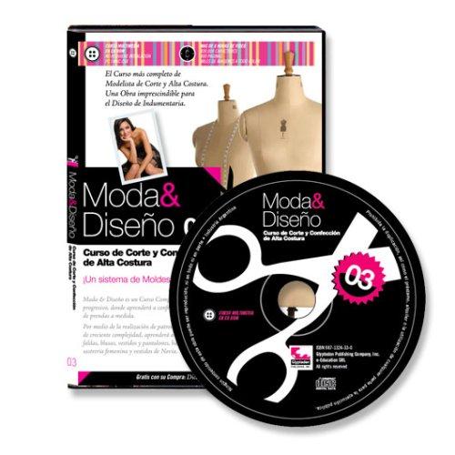 Moda y Diseno 3. Curso de Corte y Confeccion de Alta Costura (Spanish Edition) (Costura Curso De)