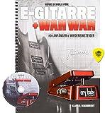E-Gitarre und Wahwah für Anfänger und Wiedereinsteiger mit CD undOriginal Dunlop-Plektrum [Noten/sheet music]