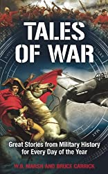 Tales of War: Great Stories from Military History for Every Day of the Year (365 Days)
