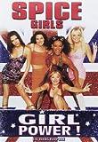 Spice Girls : Girl Power !