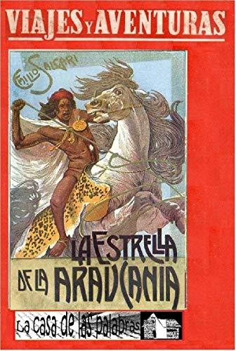 La estrella de la Araucania (Viajes y Aventuras nº 7) eBook ...