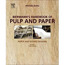 Biermann's Handbook of Pulp and Paper: Volume 2: Paper and Board Making
