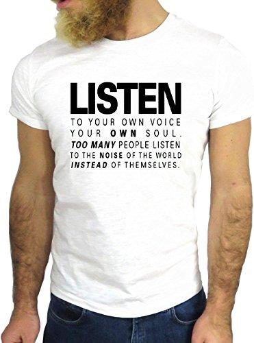 T SHIRT JODE Z1451 LISTEN YOUR OWN VOICE SOUL PEOPLE LIFE FUN COOL FASHION NICE GGG24 BIANCA - WHITE