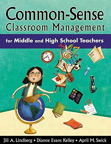common-sense-classroom-management-for-middle-and-high-school-teachers-by-jill-a-lindberg-published-february-2005