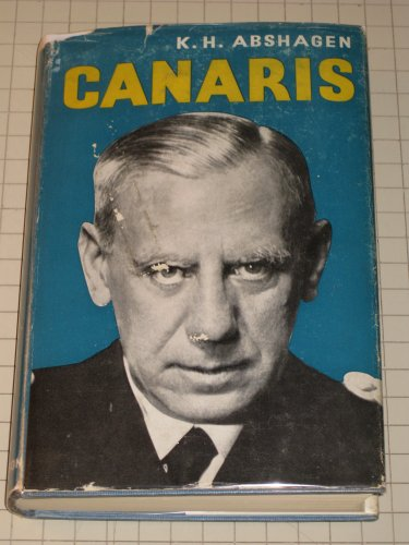 Canaris. Translated By Alan Houghton Brodrick