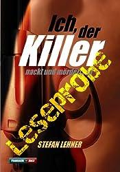 Ich, der Killer - nackt und mörderisch - ausführliche Leseprobe