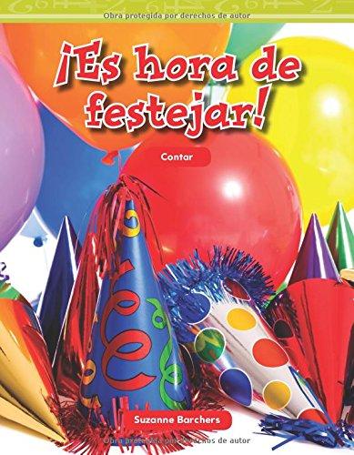 Es Hora de Festejar! (Party Time) (Spanish Version) (Nivel 1 (Level 1)) (Mathematics Readers Level 1)