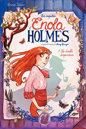 Enola Holmes - Tome 1 - La double disparition (French Edition)