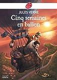 Telecharger Livres Cinq semaines en ballon Texte Abrege (PDF,EPUB,MOBI) gratuits en Francaise