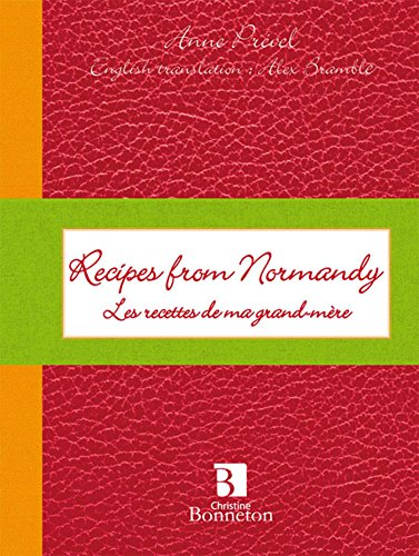 Recipes from normandy les recettes de ma grand-mre