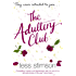 The Adultery Club: In an often grey world there are fifty shades of seduction