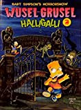 Bart Simpsons Horrorshow Band 01: Wusel-Grusel Halligalli