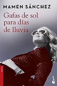 Gafas de sol para días de lluvia par Mamen Sánchez