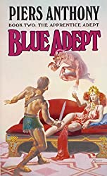 Blue Adept (The Apprentice Adept, Book 2) by Piers Anthony (1987-08-12)