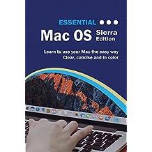 Essential Mac OS: Sierra Edition (Computer Essentials) (English Edition)