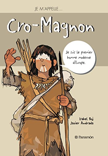 Je m'appelle Cro-Magnon