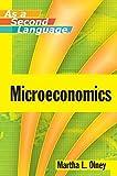Microeconomics as a Second Language