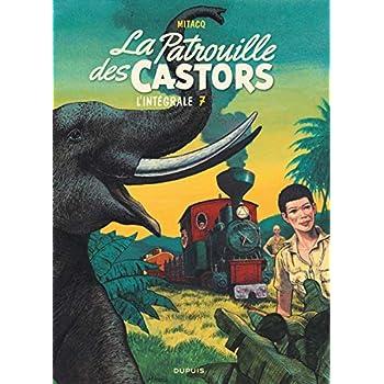 La patrouille des castors  - L'Intégrale - tome 7 - La patrouille des Castors 7 (intégrale) 1984-1989