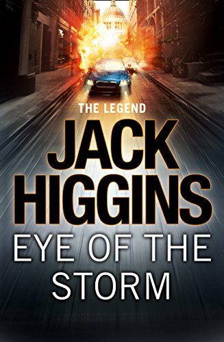 Eye of the Storm (Sean Dillon Series, Book 1) (English Edition) par Jack Higgins