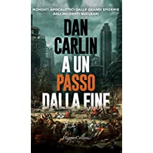A un passo dalla fine (Italian Edition)