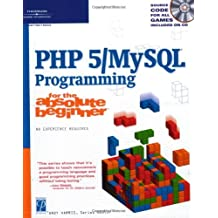 "PHP 5/""MySQL"" Programming for the Absolute Beginner by Andy Harris (23-Jul-2004) Paperback"