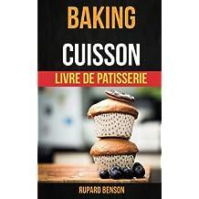 Baking: Cuisson - Livre De Patisserie