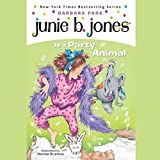 Best Party Book - Junie B. Jones Is a Party Animal, Book Review