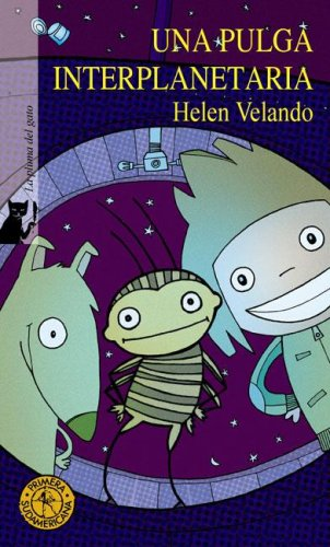 Una pulga interplanetaria/An Interplanetary Flea par Helen Velando