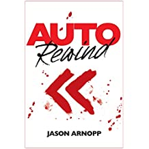 Auto Rewind (A Novelette)