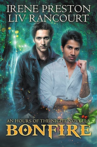 Bonfire (Hours of the Night Book 2) by [Preston, Irene, Rancourt, Liv]