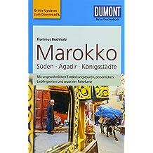 DuMont Reise-Taschenbuch Marokko, Der Süden mit Agadir & den Königsstädten: mit Online-Updates als Gratis-Download
