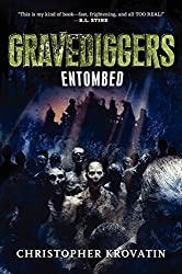 Gravediggers: Entombed by Christopher Krovatin (2014-09-09)