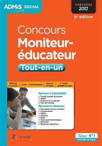 Concours Moniteur-éducateur - Tout-en-un - Concours 2017